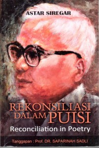 Image of Rekonsiliasi Dalam Puisi = Reconciliation in Poetry